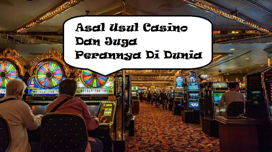 asal usul casino